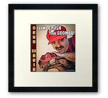 SexyMario MEME - Let Me Crush Your Goomba! 2 Framed Print