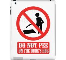 Don't Pee iPad Case/Skin