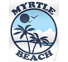 Myrtle Beach -  South Carolina.  Poster