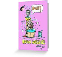 Brainwashing Greeting Card