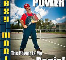 SexyMario MEME - Now you are playing with power, the power is my Penis! 2 by SexyMario