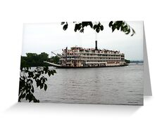 ~ The Mississippi River Queen ~ Greeting Card