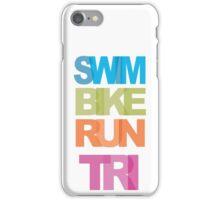 Swim Bike Run Tri iPhone Case/Skin