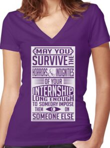 May you survive your internship Women's Fitted V-Neck T-Shirt