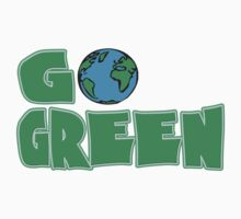 Go Green by brattigrl
