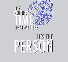 "Doctor Who ""It's Not The Time That Matters, It's The Person""  by jabberdashery"