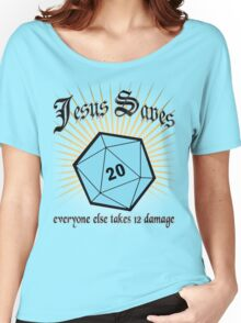 Jesus Saves Women's Relaxed Fit T-Shirt