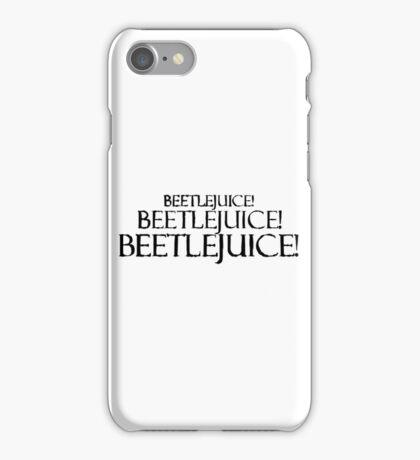Beetlejuice! Beetlejuice! Beetlejuice! iPhone Case/Skin