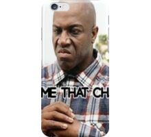 Gimme That Chain (Deebo Variety Series) iPhone Case/Skin