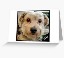 MAX MY MATE Greeting Card