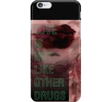 Hurricane Kisses: Love is Not Like Other Drugs iPhone Case/Skin