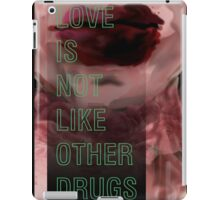 Hurricane Kisses: Love is Not Like Other Drugs iPad Case/Skin