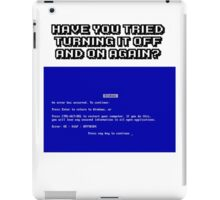 Turning It Off And On Again? Tee iPad Case/Skin