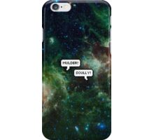 mulder! scully! iPhone Case/Skin