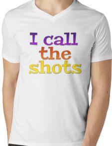 I call the shots Mens V-Neck T-Shirt