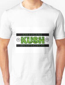 KUSH INSPECTOR Unisex T-Shirt