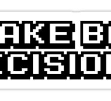I Make Bad Decisions JDM Decal Sticker