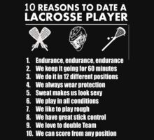 10 Reasons To Date A Lacrosse Player - Custom Tshirts by custom333