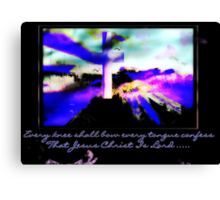 He Is Lord ............... Canvas Print