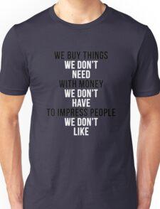 Fight Club - We Buy Things Unisex T-Shirt