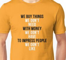 Fight Club - We Buy Things Unisex T-Shirt