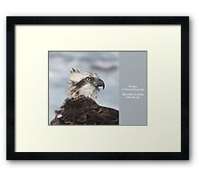 A Universal Language - The Osprey's Inspirational Gift Framed Print