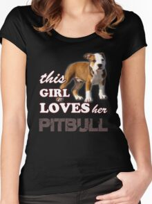 This Girl Loves Her Pit bull Women's Fitted Scoop T-Shirt