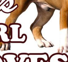 This Girl Loves Her Pit bull Sticker