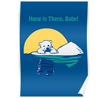 Hang in There, Baby! Poster