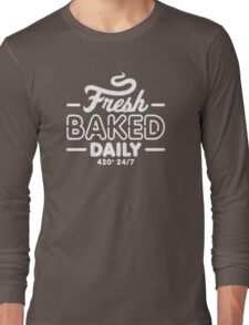 Fresh Baked Daily 420 Long Sleeve T-Shirt