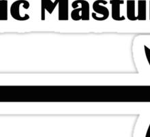 Chronic Masturbator Sticker