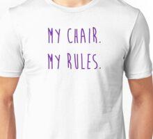 My Chair My Rules - Purple Font Unisex T-Shirt