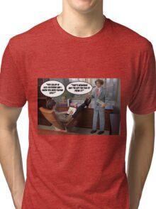 Pulling a Sickie? Tri-blend T-Shirt