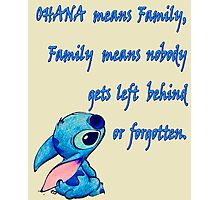 Lilo & Stitch - Ohana Family Quote (2) Photographic Print
