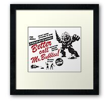 Better call Mr. Bubbles Framed Print