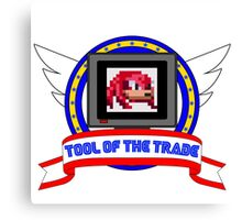 Tool of the Trade - Extra Life (Knuckles) Canvas Print