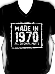 Made In 1970 All Original Parts - Funny Tshirts T-Shirt