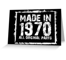 Made In 1970 All Original Parts - Funny Tshirts Greeting Card