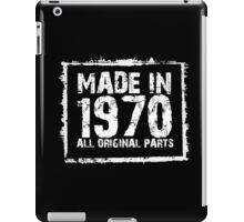 Made In 1970 All Original Parts - Funny Tshirts iPad Case/Skin