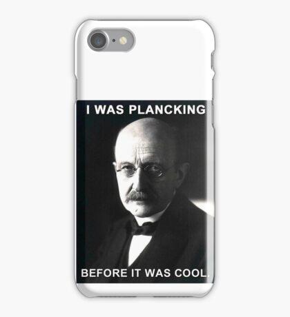 Max Planck physics joke iPhone Case/Skin