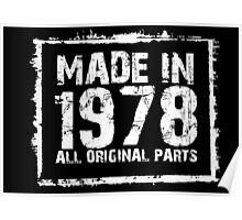 Made In 1978 All Original Parts - Funny Tshirts Poster