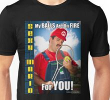 SexyMario MEME - My Balls Are On Fire For You 4 Unisex T-Shirt