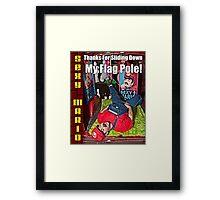 SexyMario MEME - Thanks For Sliding Down My Flag Pole 1 Framed Print