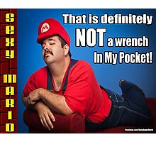 SexyMario MEME - That Is Definitely Not A Wrench In My Pocket 2 Photographic Print
