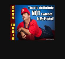 SexyMario MEME - That Is Definitely Not A Wrench In My Pocket 2 Unisex T-Shirt