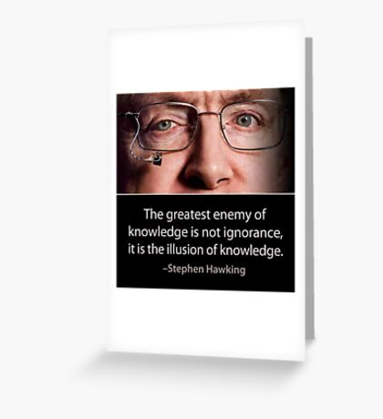 Stephen Hawking quote  Greeting Card