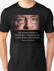 Stephen Hawking quote  Unisex T-Shirt