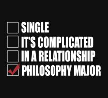 Single It's Complicated In A Relationship Philosophy Major - Funny Tshirts by custom333