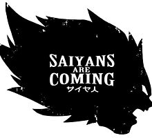 Saiyans Are Coming by DOPEFLVR