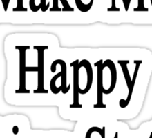 Money Doesn't Make Me Happy Teaching Statistics Does  Sticker